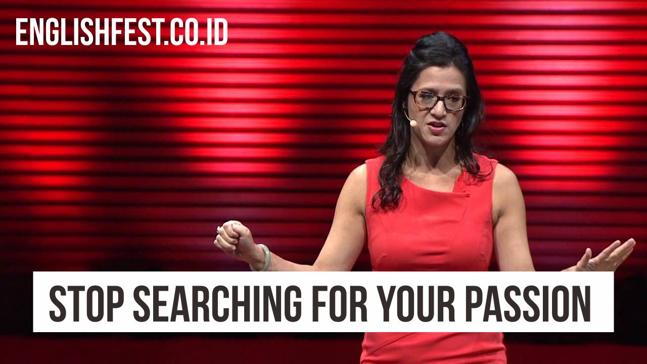 Stop Searching for Your Passion 2